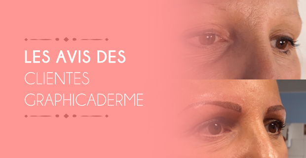 graphicaderme-maquillage-permanent-avignon-avis-clients